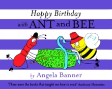 Happy Birthday with Ant and Bee, Hardback