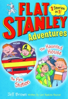 Flat Stanley Adventures : The Haunted House and the Fire Station, Paperback