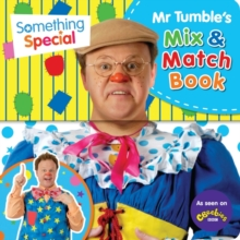 Something Special: Mr Tumble's Mix and Match, Novelty book Book
