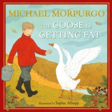 The Goose is Getting Fat, Hardback Book