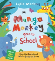 Mungo Monkey Goes to School, Novelty book Book