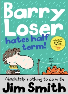 Barry Loser Hates Half Term, Paperback Book
