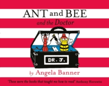 Ant and Bee and the Doctor, Hardback Book