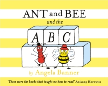 Ant and Bee and the ABC, Hardback
