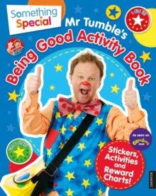 Something Special Mr. Tumble's Being Good Activity Book, Paperback