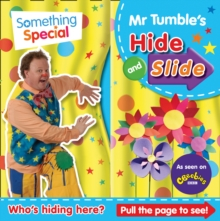 Something Special Mr Tumble's Hide and Slide, Board book Book