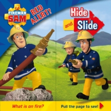Fireman Sam: Red Alert! Hide and Slide, Board book