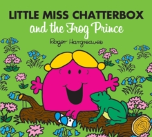 Little Miss Chatterbox and the Frog Prince, Paperback