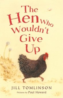 The Hen Who Wouldn't Give Up, Paperback