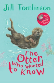 The Otter Who Wanted to Know, Paperback