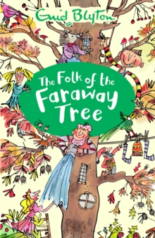 The Folk of the Faraway Tree, Paperback Book