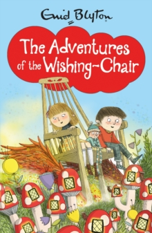 The Adventures of the Wishing-Chair, Paperback Book
