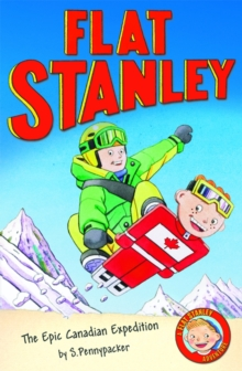 Jeff Brown's Flat Stanley: the Epic Canadian Expedition, Paperback