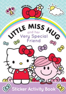 Little Miss Hug and Her Very Special Friend, Paperback