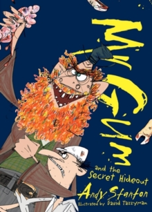 Mr. Gum and the Secret Hideout, Paperback