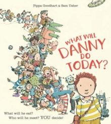 What Will Danny Do Today?, Paperback