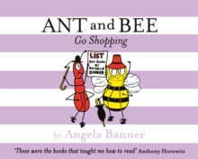Ant and Bee Go Shopping, Hardback
