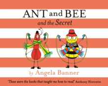 Ant and Bee and the Secret, Hardback