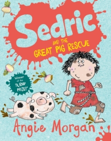 Sedric and the Great Pig Rescue, Paperback