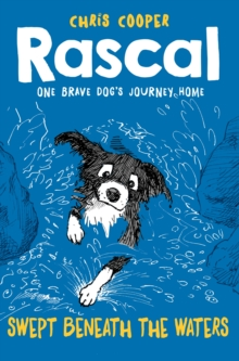Rascal: Swept Beneath the Waters, Paperback