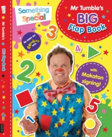 Something Special Mr Tumble's Big Flap Book : Lift-the-flap, Board book