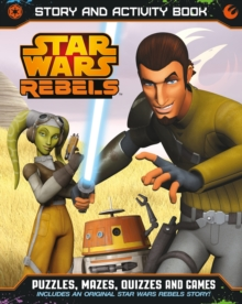 Star Wars Rebels Story and Activity Book, Paperback
