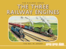 The Thomas the Tank Engine the Railway Series : The Three Railway Engines Number 1, Hardback