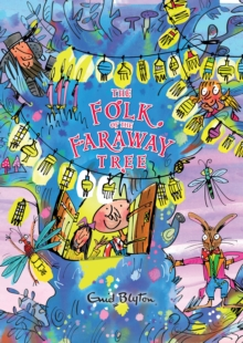 The Folk of the Faraway Tree, Hardback