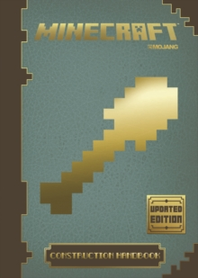 Minecraft Construction Handbook - Updated Edition : An Official Minecraft Book from Mojang, Hardback