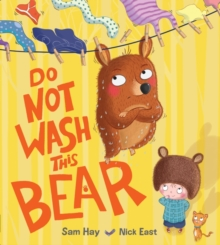 Do Not Wash This Bear, Paperback