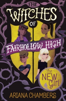 The New Girl : (The Witches of Fairhollow High 1), Paperback