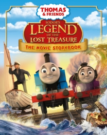 Thomas & Friends: Sodor's Legend of the Lost Treasure Movie Storybook, Paperback