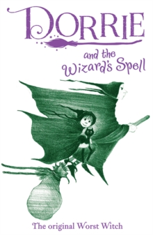 Dorrie and the Wizard's Spell, Hardback Book