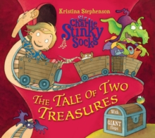 Sir Charlie Stinky Socks: The Tale of Two Treasures, Paperback