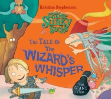 Sir Charlie Stinky Socks: The Tale of the Wizard's Whisper, Paperback