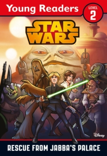 Star Wars: Rescue From Jabba's Palace : Star Wars Young Readers, Paperback Book