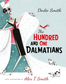 The Hundred and One Dalmatians, Hardback