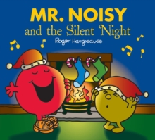 Mr. Men: Mr. Noisy and the Silent Night, Paperback