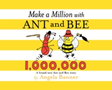 Make a Million with Ant and Bee, Hardback