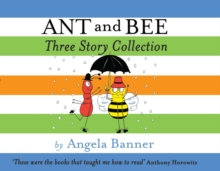 Ant and Bee Three Story Collection, Hardback