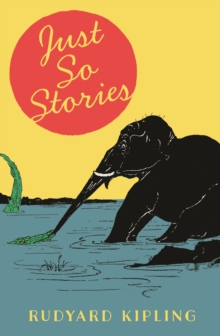 The Just So Stories, Hardback