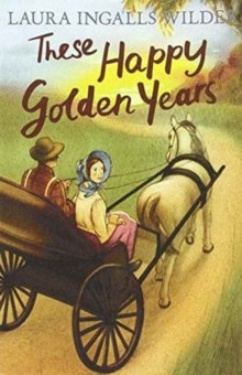 These Happy Golden Years, Paperback Book