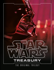Star Wars Treasury : The Original Trilogy, Hardback