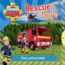 Fireman Sam: Race to the Rescue! Push, Pull and Slide, Novelty book