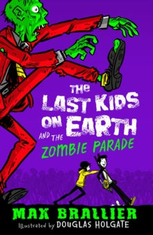 The Last Kids on Earth and the Zombie Parade, Paperback