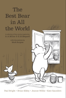 Winnie the Pooh: The Best Bear in All the World, Hardback