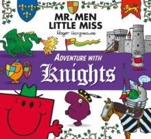 Mr. Men Adventure with Knights, Paperback