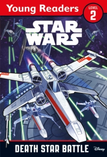 Star Wars: Death Star Battle : Star Wars Young Readers, Paperback