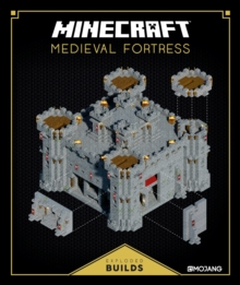 Minecraft: Exploded Builds: Medieval Fortress : An Official Minecraft Book from Mojang, Hardback