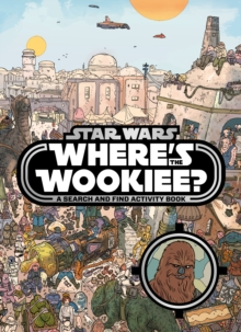 Star Wars: Where's the Wookiee? Search and Find Book, Paperback Book
